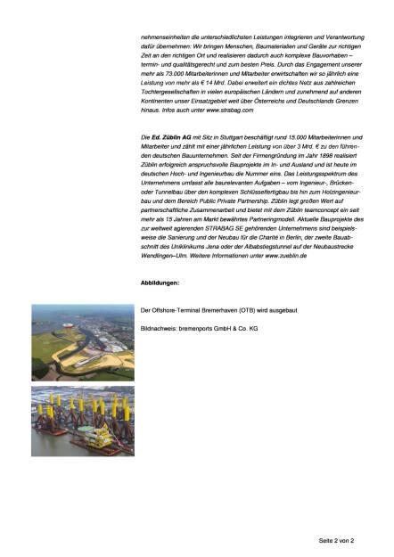 Strabag-Tochter Züblin baut Offshore-Terminal Bremerhaven, Seite 2/2, komplettes Dokument unter http://boerse-social.com/static/uploads/file_947_strabag-tochter_zublin_baut_offshore-terminal_bremerhaven.pdf (26.04.2016)