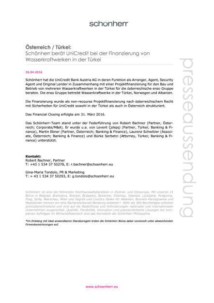 Schönherr berät UniCredit bei der Finanzierung von Wasserkraftwerken in der Türkei, Seite 1/1, komplettes Dokument unter http://boerse-social.com/static/uploads/file_951_schonherr_berat_unicredit_bei_der_finanzierung_von_wasserkraftwerken_in_der_turkei.pdf (26.04.2016)