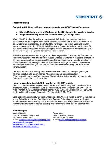 Semperit AG Holding verlängert Vorstandsmandat von CEO Thomas Fahnemann, Seite 1/2, komplettes Dokument unter http://boerse-social.com/static/uploads/file_953_semperit_ag_holding_verlangert_vorstandsmandat_von_ceo_thomas_fahnemann.pdf (26.04.2016)