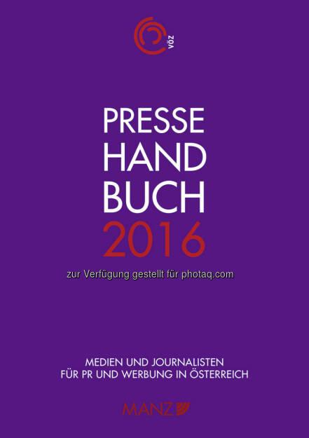 Pressehandbuch 2016 : Aktuelle Pressekontakte und Mediadaten für PR und Werbung in Österreich : Fotocredit: Manz (27.04.2016)