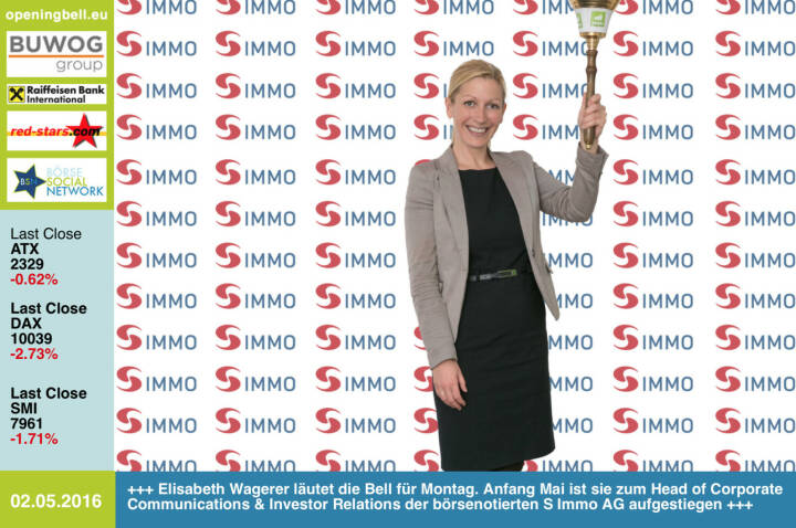 #openingbell am 2.5: Elisabeth Wagerer läutet die Opening Bell für Montag. Mit Anfang Mai ist sie zum Head of Corporate Communications & Investor Relations der börsenotierten S Immo AG aufgestiegen http://www.simmoag.at http://www.openingbell.eu