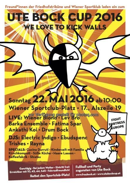 Plakatsujet Ute Bock Cup 2016 : we love to kick walls - der Ute Bock Cup geht in seine achte Runde : Fotocredit: Ute Bock Cup, © Aussendung (11.05.2016)