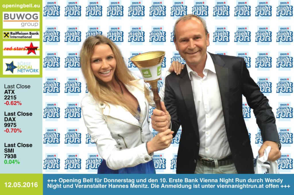 #openingbell am 12.5: Opening Bell für Donnerstag und den 10. Erste Bank Vienna Night Run durch Wendy Night und Veranstalter Hannes Menitz. Die Anmeldung ist unter http://www.viennanightrun.at offen http://www.wendynight.com http://www.openingbell.eu (12.05.2016)