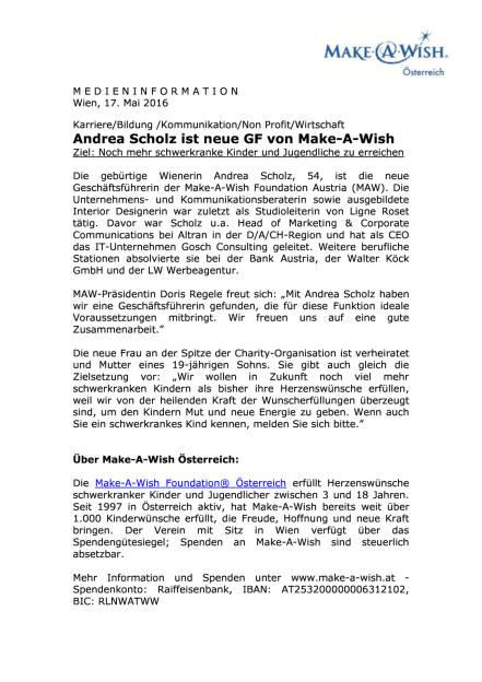 Make-A-Wish® Österreich : Andrea Scholz ist neue Geschäftsführerin , Seite 1/2, komplettes Dokument unter http://boerse-social.com/static/uploads/file_1068_make-a-wish_osterreich_andrea_scholz_ist_neue_geschaftsfuhrerin.pdf (17.05.2016)