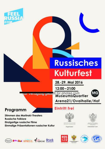 "Plakat ""Feel Russia"" : Russisches Kulturfestival «Feel Russia» im MuseumsQuartier Ende Mai : Fotocredit: Feel Russia (20.05.2016)"