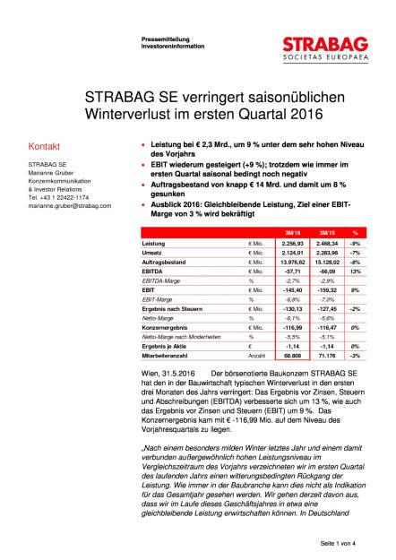 Strabag SE verringert saisonüblichen Winterverlust im ersten Quartal 2016, Seite 1/4, komplettes Dokument unter http://boerse-social.com/static/uploads/file_1134_strabag_se_verringert_saisonublichen_winterverlust_im_ersten_quartal_2016.pdf (31.05.2016)