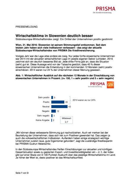 Prisma Die Kreditversicherung.: Wirtschaftsklima in Slowenien deutlich besser, Seite 1/3, komplettes Dokument unter http://boerse-social.com/static/uploads/file_1137_prisma_die_kreditversicherung_wirtschaftsklima_in_slowenien_deutlich_besser.pdf (31.05.2016)