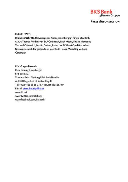 BKS Bank: Auszeichnung für hervorragende Kundenorientierung , Seite 2/2, komplettes Dokument unter http://boerse-social.com/static/uploads/file_1142_bks_bank_auszeichnung_fur_hervorragende_kundenorientierung.pdf (31.05.2016)