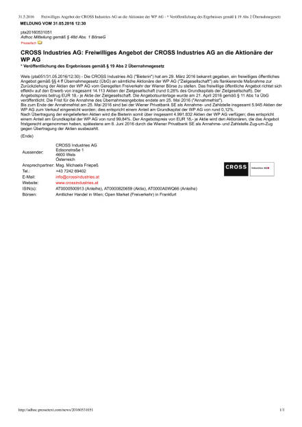 Cross Industries Angebot an Aktionäre der WP AG, Seite 1/1, komplettes Dokument unter http://boerse-social.com/static/uploads/file_1145_cross_industries_angebot_an_aktionare_der_wp_ag.pdf (31.05.2016)