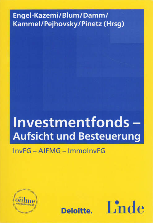 Nora Engel-Kazemi et al. - Investmentfonds, http://boerse-social.com/financebooks/show/nora_engel-kazemi_daniel_w_blum_dominik_damm_armin_j_kammel_robert_pejhovsky_erik_pinetz_-_investmentfonds_-_aufsicht_und_besteuerung_invfg_-_aifmg_-_immoinvfg