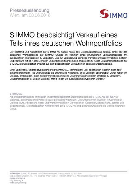 S Immo beabsichtigt Verkauf eines Teils ihres deutschen Wohnportfolios, Seite 1/1, komplettes Dokument unter http://boerse-social.com/static/uploads/file_1168_s_immo_beabsichtigt_verkauf_eines_teils_ihres_deutschen_wohnportfolios.pdf (03.06.2016)