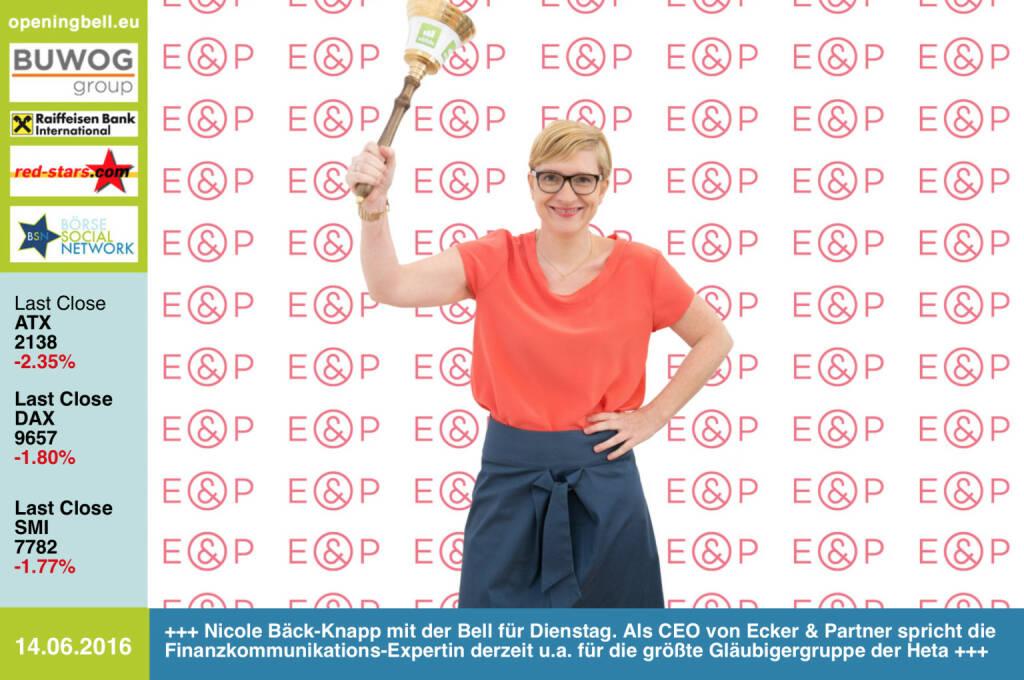 #openingbell am 14.6: Nicole Bäck-Knapp mit der Opening Bell für Dienstag. Als CEO von Ecker & Partner spricht die Finanzkommunikations- und Litigation-PR-Spezialistin derzeit u.a. für die größte Gläubigergruppe der Heta http://www.eup.at/ http://www.openingbell.eu (14.06.2016)
