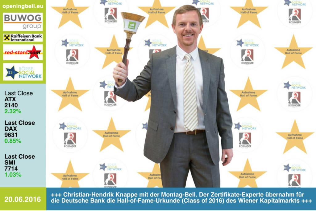 #openingbell am 20.6: Christian-Hendrik Knappe mit der Openinge Bell für Montag. Der Zertifikate-Experte (X-markets) übernahm für die Deutsche Bank die Hall-of-Fame-Urkunde (Class of 2016) des österreichischen Kapitalmarkts http://www.boerse-social.com/hall-of-fame http://www.openingbell.eu  (20.06.2016)
