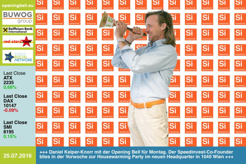 #openingbell am 25.7.: Daniel Keiper-Knorr mit der Opening Bell für Montag. Der Speedinvest-Co-Founder blies in der Vorwoche zur Housewarming Party im neuen Headquarter in 1040 Wien http://speedinvest.com http://www.openingbell.eu (25.07.2016)
