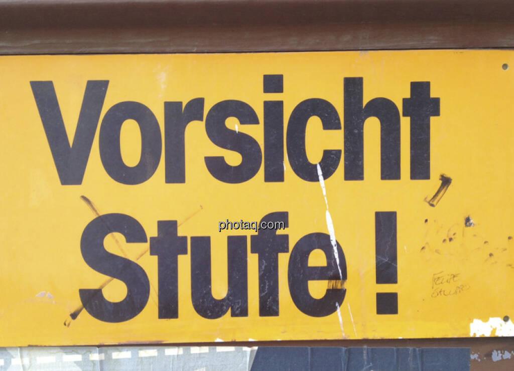 Vorsicht, Stufe! (22.04.2013)