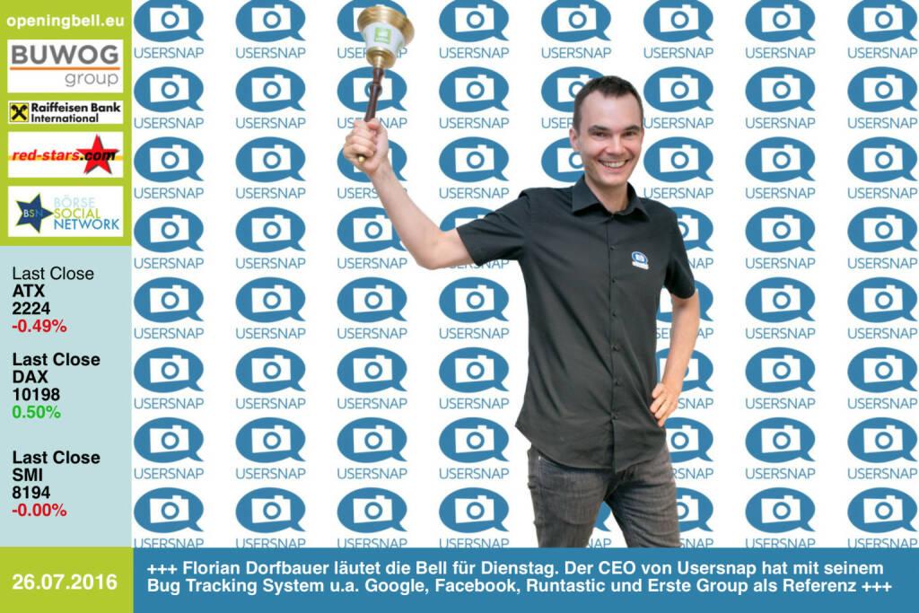 #openingbell am 26.7.: Florian Dorfbauer läutet die Opening Bell für Dienstag. Der CEO von Usersnap hat mit seinem Bug Tracking System u.a. Google, Facebook, Runtastic und Erste Group als Referenz http://www.usersnap.com http://www.openingbell.eu (26.07.2016)