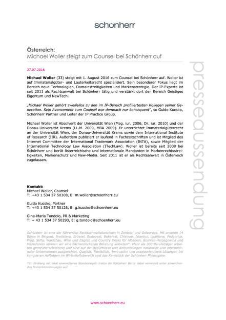 Schönherr: Michael Woller steigt zum Counsel auf, Seite 1/1, komplettes Dokument unter http://boerse-social.com/static/uploads/file_1504_schonherr_michael_woller_steigt_zum_counsel_auf.pdf (27.07.2016)
