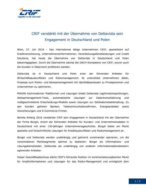 CRIF mit Übernahme von Deltavista Stärkung der Engagements in Deutschland und Polen, Seite 1/3, komplettes Dokument unter http://boerse-social.com/static/uploads/file_1507_crif_mit_ubernahme_von_deltavista_starkung_der_engagements_in_deutschland_und_polen.pdf (27.07.2016)