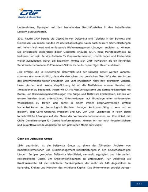 CRIF mit Übernahme von Deltavista Stärkung der Engagements in Deutschland und Polen, Seite 2/3, komplettes Dokument unter http://boerse-social.com/static/uploads/file_1507_crif_mit_ubernahme_von_deltavista_starkung_der_engagements_in_deutschland_und_polen.pdf (27.07.2016)