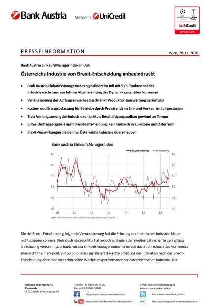 Bank Austria: Österreichs Industrie von Brexit-Entscheidung unbeeindruckt, Seite 1/4, komplettes Dokument unter http://boerse-social.com/static/uploads/file_1517_bank_austria_osterreichs_industrie_von_brexit-entscheidung_unbeeindruckt.pdf (28.07.2016)