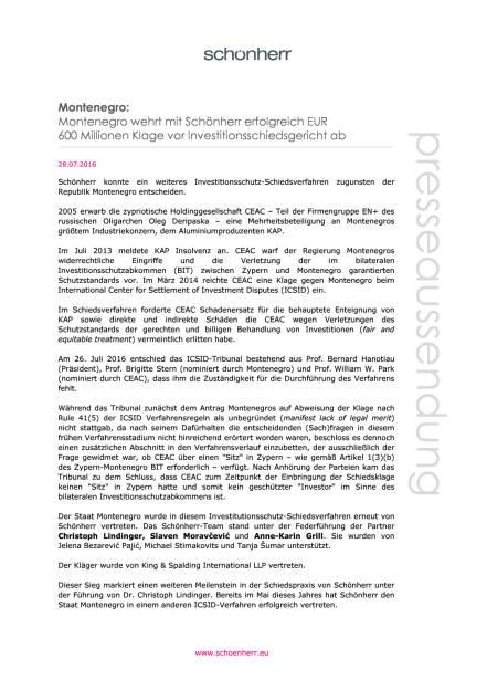 Schönherr: Investitionsschutz-Schiedsverfahren zugunsten der Republik Montenegro , Seite 1/2, komplettes Dokument unter http://boerse-social.com/static/uploads/file_1523_schonherr_investitionsschutz-schiedsverfahren_zugunsten_der_republik_montenegro.pdf (28.07.2016)