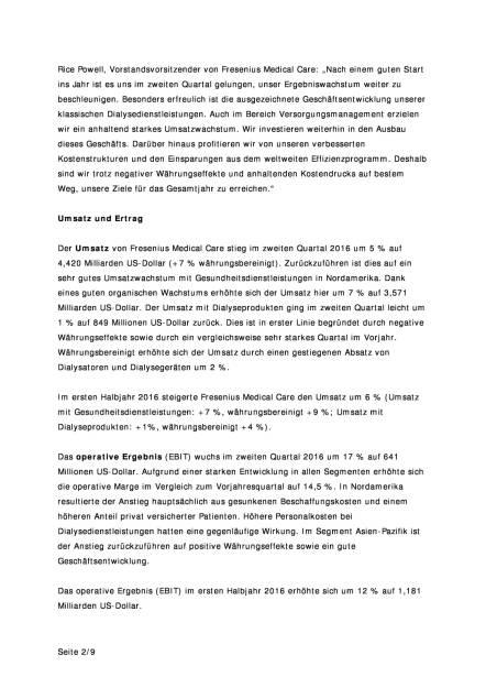 Fresenius Medical Care: Ergebniswachstum im zweiten Quartal 2016, Seite 2/9, komplettes Dokument unter http://boerse-social.com/static/uploads/file_1540_fresenius_medical_care_ergebniswachstum_im_zweiten_quartal_2016.pdf (02.08.2016)