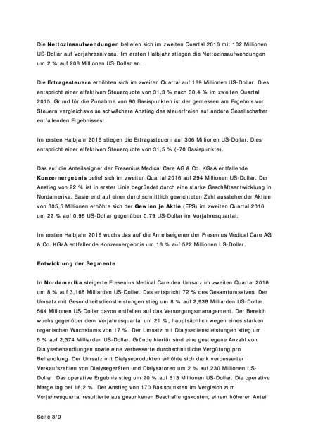 Fresenius Medical Care: Ergebniswachstum im zweiten Quartal 2016, Seite 3/9, komplettes Dokument unter http://boerse-social.com/static/uploads/file_1540_fresenius_medical_care_ergebniswachstum_im_zweiten_quartal_2016.pdf (02.08.2016)