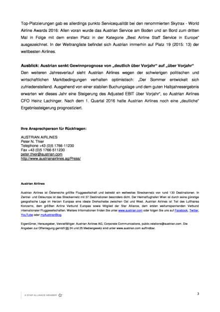 Austrian Airlines: Finanzergebnis 1. Halbjahr 2016, Seite 3/4, komplettes Dokument unter http://boerse-social.com/static/uploads/file_1543_austrian_airlines_finanzergebnis_1_halbjahr_2016.pdf (02.08.2016)