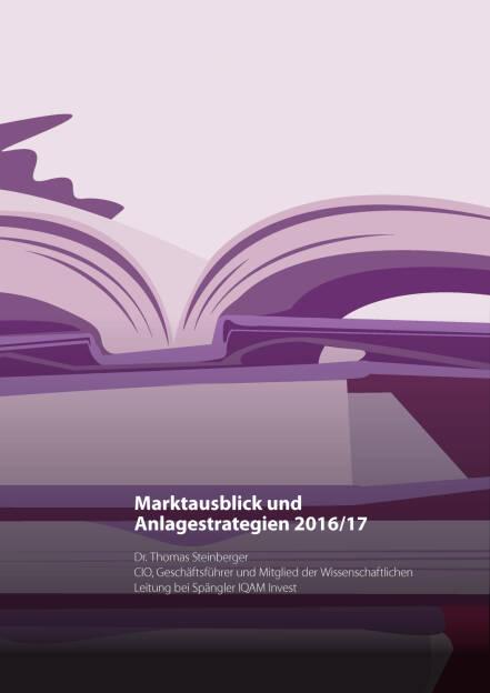 Spängler IQAM Invest Report Spezial: Marktausblick, Seite 2/11, komplettes Dokument unter http://boerse-social.com/static/uploads/file_1545_spangler_iqam_invest_report_spezial_marktausblick.pdf (02.08.2016)