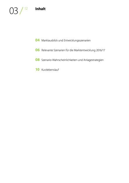 Spängler IQAM Invest Report Spezial: Marktausblick, Seite 3/11, komplettes Dokument unter http://boerse-social.com/static/uploads/file_1545_spangler_iqam_invest_report_spezial_marktausblick.pdf (02.08.2016)