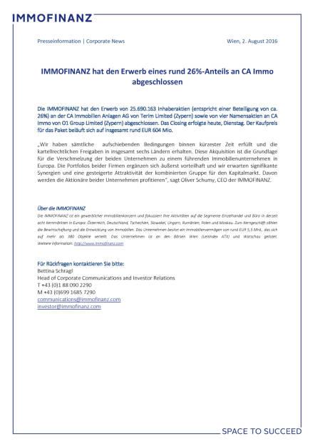 Immofinanz hat den Erwerb eines rund 26%-Anteils an CA Immo abgeschlossen, Seite 1/1, komplettes Dokument unter http://boerse-social.com/static/uploads/file_1553_immofinanz_hat_den_erwerb_eines_rund_26-anteils_an_ca_immo_abgeschlossen.pdf (02.08.2016)