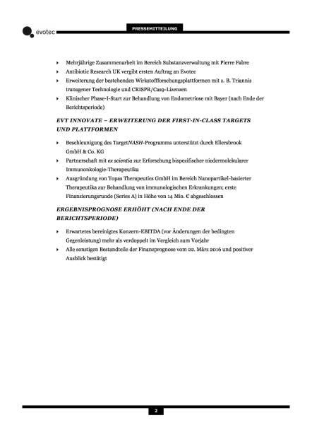 Evotec: 1 Halbjahr 2016, Seite 2/7, komplettes Dokument unter http://boerse-social.com/static/uploads/file_1593_evotec_1_halbjahr_2016.pdf (10.08.2016)