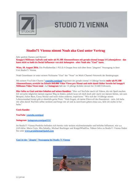 Studio71 Vienna nimmt 'Gusi' unter Vertrag, Seite 1/2, komplettes Dokument unter http://boerse-social.com/static/uploads/file_1598_studio71_vienna_nimmt_gusi_unter_vertrag.pdf (10.08.2016)