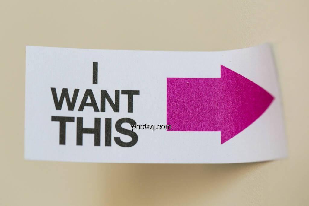 I want this, ich will das, © finanzmarktfoto/Martina Draper (24.04.2013)