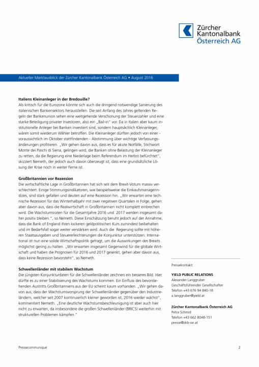 Zürcher Kantonalbank Österreich AG: Globale Aktienmärkte trotzen Brexit, Seite 2/3, komplettes Dokument unter http://boerse-social.com/static/uploads/file_1621_zurcher_kantonalbank_osterreich_ag_globale_aktienmarkte_trotzen_brexit.pdf