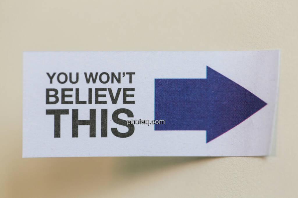 Das glaubst Du nicht ... unglaublich, © finanzmarktfoto/Martina Draper (24.04.2013)