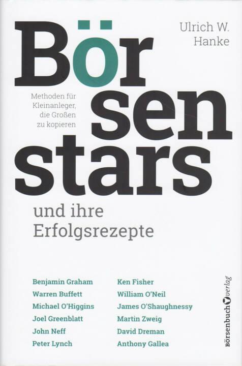 Ulrich W. Hanke - Börsenstars und ihre Erfolgsrezepte: Methoden für Kleinanleger, die Großen zu kopieren - http://boerse-social.com/financebooks/show/ulrich_w_hanke_-_borsenstars_und_ihre_erfolgsrezepte_methoden_fur_kleinanleger_die_grossen_zu_kopieren