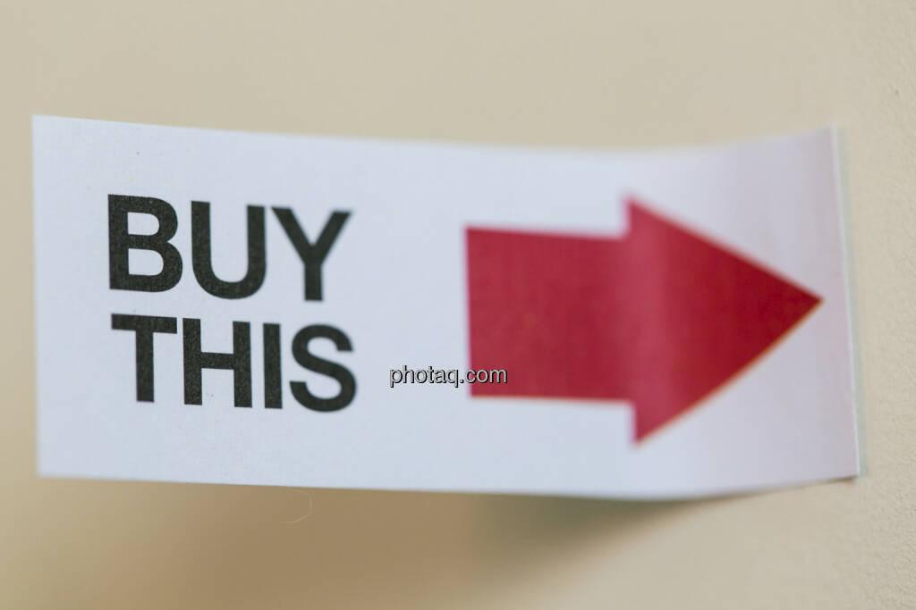 Buy this, kauft das, © finanzmarktfoto/Martina Draper (24.04.2013)