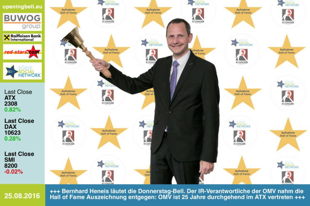 #openingbell am 25.8.: Bernhard Heneis läutet die Opening Bell für Donnerstag. Der IR-Verantwortliche der OMV nahm die Hall of Fame Auszeichnung entgegen: OMV ist 25 Jahre durchgehend im ATX vertreten, siehe http://www.boerse-social.com/hall-of-fame http://www.omv.com (25.08.2016)