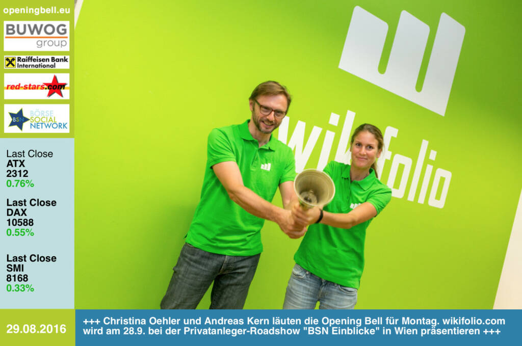 #openingbell am 29.8.: Christina Oehler und Andreas Kern läuten die Opening Bell für Montag. wikifolio.com wird am 28.9. bei der Privatanleger-Roadshow BSN Einblicke in Wien präsentieren http://www.wikifolio.com http://www.openingbell.eu http://www.boerse-social.com/roadshow