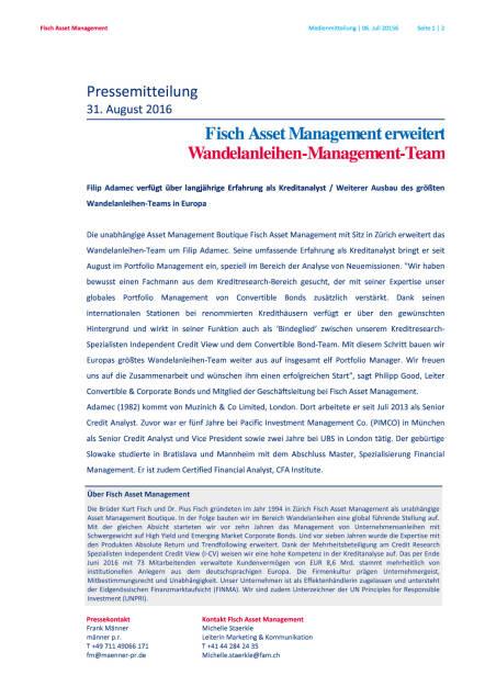 Fisch Asset Management erweitert Wandelanleihen-Management-Team, Seite 1/2, komplettes Dokument unter http://boerse-social.com/static/uploads/file_1692_fisch_asset_management_erweitert_wandelanleihen-management-team.pdf (31.08.2016)