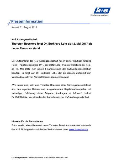 K+S AG: Thorsten Boeckers ab Mai 2017 neuer Finanzvorstand, Seite 1/2, komplettes Dokument unter http://boerse-social.com/static/uploads/file_1700_ks_ag_thorsten_boeckers_ab_mai_2017_neuer_finanzvorstand.pdf (31.08.2016)