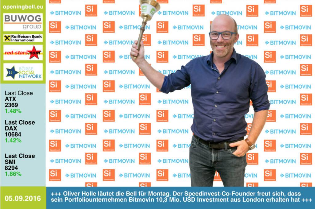 #openingbell am 5.9.: Oliver Holle läutet die Opening Bell für Montag. Der Speedinvest-Co-Founder freut sich, dass sein Portfoliounternehmen Bitmovin 10,3 Mio. USD Investment aus London erhalten hat http://bitmovin.com http://www.speedinvest.com http://www.openingbell.eu (05.09.2016)