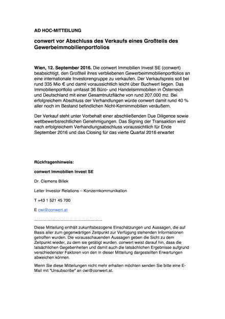 conwert vor Abschluss des Verkaufs eines Großteils des Gewerbeimmobilienportfolios, Seite 1/1, komplettes Dokument unter http://boerse-social.com/static/uploads/file_1758_conwert_vor_abschluss_des_verkaufs_eines_grossteils_des_gewerbeimmobilienportfolios.pdf (13.09.2016)
