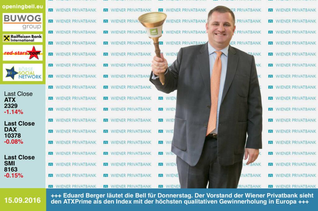 #openingbell am 15.9.: Eduard Berger läutet die Opening Bell für Donnerstag. Der Vorstand der Wiener Privatbank sieht den ATXPrime als den Index mit der höchsten qualitativen Gewinnerholung in Europa http://www.wienerprivatbank.com http://www.openingbell.eu (15.09.2016)