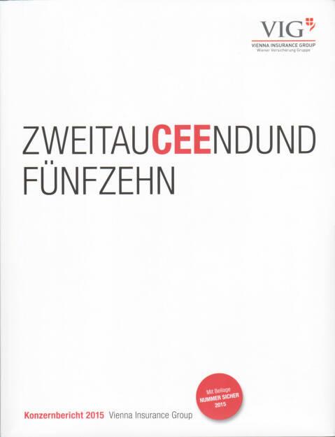 VIG Konzernbericht 2015 - http://boerse-social.com/companyreports/show/vig_konzernbericht_2015 (15.09.2016)
