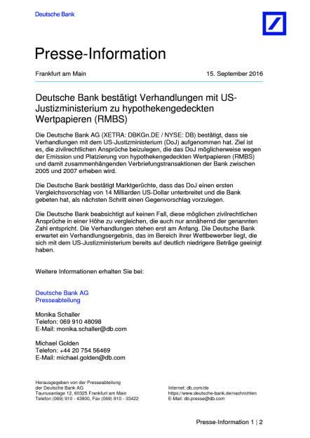 Deutsche Bank: Verhandlungen mit US-Justizministerium zu hypothekengedeckten Wertpapieren, Seite 1/2, komplettes Dokument unter http://boerse-social.com/static/uploads/file_1776_deutsche_bank_verhandlungen_mit_us-justizministerium_zu_hypothekengedeckten_wertpapieren.pdf (16.09.2016)