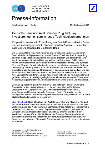 Deutsche Bank: Kooperation mit Axel Springer Plug and Play, Seite 1/2, komplettes Dokument unter http://boerse-social.com/static/uploads/file_1791_deutsche_bank_kooperation_mit_axel_springer_plug_and_play.pdf (19.09.2016)
