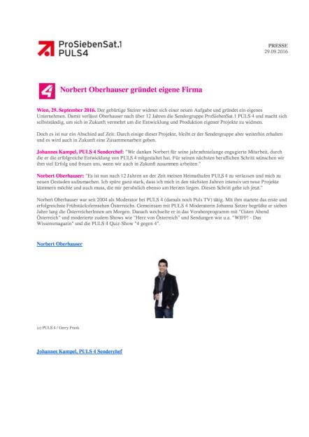 ProSiebenSat.1Puls4: Norbert Oberhauser gründet eigene Firma, Seite 1/2, komplettes Dokument unter http://boerse-social.com/static/uploads/file_1852_prosiebensat1puls4_norbert_oberhauser_grundet_eigene_firma.pdf