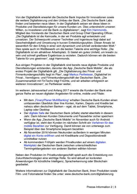 Deutsche Bank eröffnet Digitalfabrik in Frankfurt, Seite 2/3, komplettes Dokument unter http://boerse-social.com/static/uploads/file_1854_deutsche_bank_eroffnet_digitalfabrik_in_frankfurt.pdf
